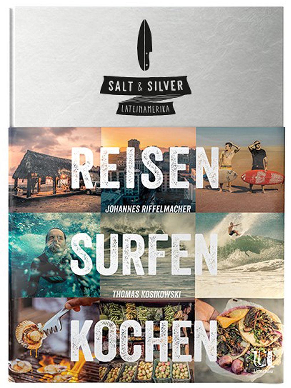 salt-silver-reisen-surfen-kochen-lateinamerika